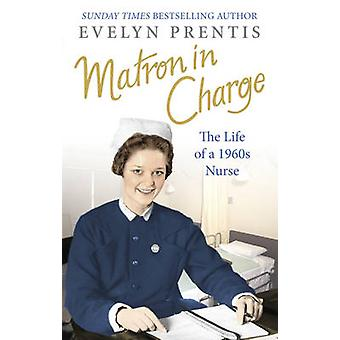Matron in Charge by Evelyn Prentis - 9780091941369 Book