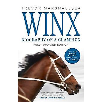 Winx - Biography of a Champion by Trevor Marshallsea - 9780733340246 B