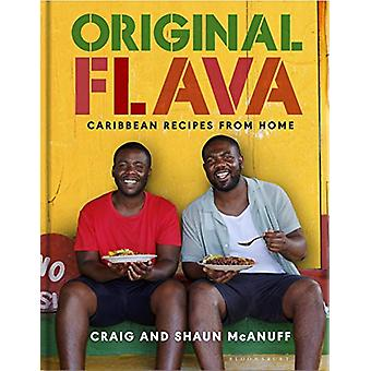 Original Flava - Caribbean Recipes from Home by Craig McAnuff - 978152