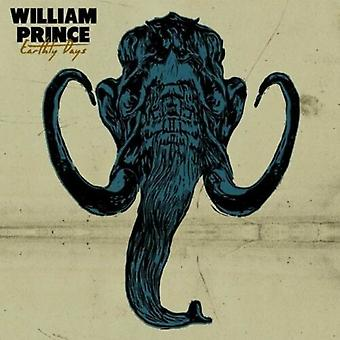 William Prince - Earthly Days [CD] USA import