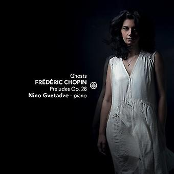 Chopin / Gvetadze - Ghosts / Preludes 28 [SACD] USA import