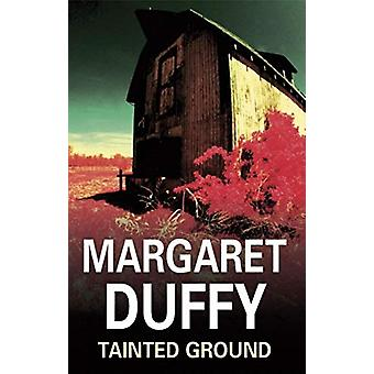 Tainted Ground by Margaret Duffy - 9780727876348 Book