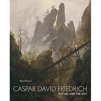 Caspar David Friedrich: Nature and the Self