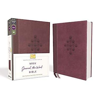 NRSV, Journal the Word Bible, Leathersoft, Burgundy, Comfort Print: Reflect, Journal, or Create� Art Next to Your Favorite� Verses