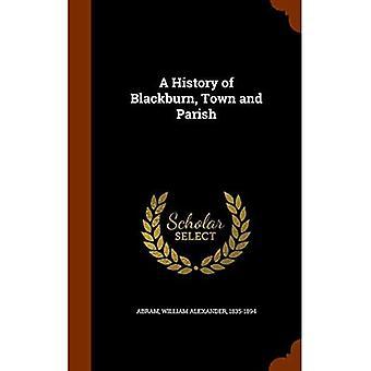 A History of Blackburn, Town and Parish