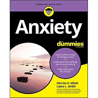 Anxiety For Dummies by Charles H. ElliottLaura L. Smith