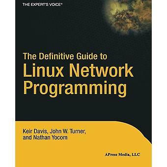 Keir Davisin lopullinen opas Linux-verkko-ohjelmointiin - 978
