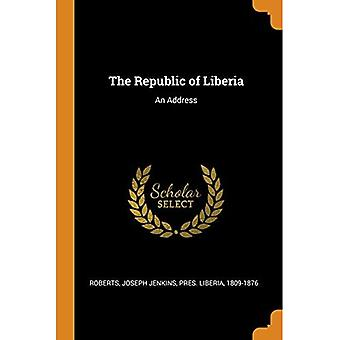 The Republic of Liberia: An Address