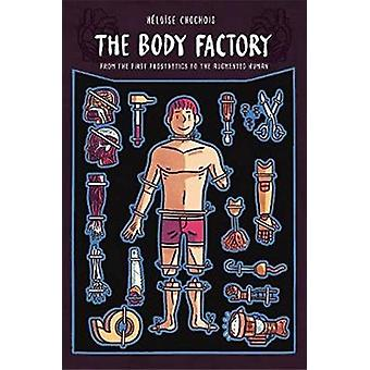 The Body Factory door Heloise Chochois