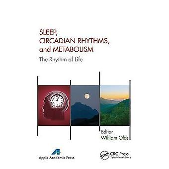 Sleep Circadian Rhythms and Metabolism The Rhythm of Life