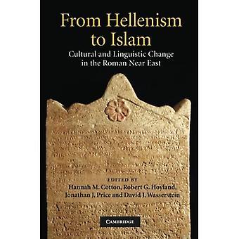 Fra hellenisme til islam: Kulturell og språklig endring i det romerske nære østen