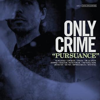 Only Crime - Pursuance [Vinyl] USA import
