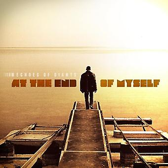 Echoes of Giants - At the End of Myself [CD] USA import