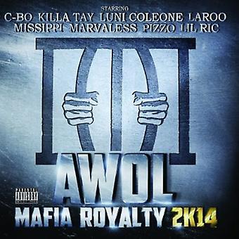 Awol - Mafia Royalty 2K14 [CD] USA import