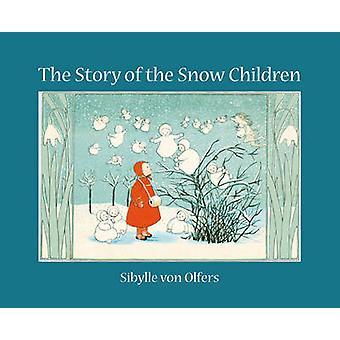 Het verhaal van de kinderen van de sneeuw (Mini ed) door Sibylle von Olfers - 9780