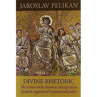 Divine Rhetoric door Jaroslav Pelikan - 9780881412147 boek