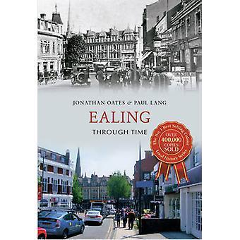 Reservar o Ealing através do tempo por Jonathan Oates - Paul Lang - 9781445617121