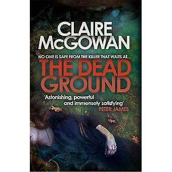 Os mortos à terra por Claire McGowan - livro 9781472204394