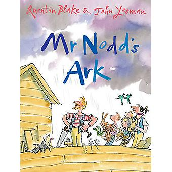 Mr. Nodd's Ark by John Yeoman - Quentin Blake - 9781783443741 Book