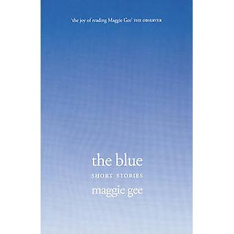 The Blue by Maggie Gee - 9781846590139 Book