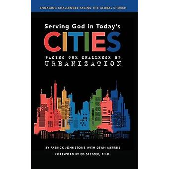 Serving God in Today's Cities by Patrick Johnstone - 9781910786611 Bo
