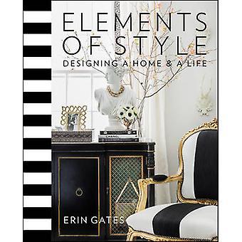 Elementy stylu - projektowanie domu i życia przez Erin T. Gates - 978