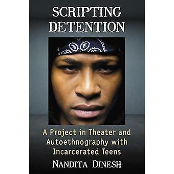 Scripting vangitsemisia - projektin teatteri ja Autoethnography kanssa,