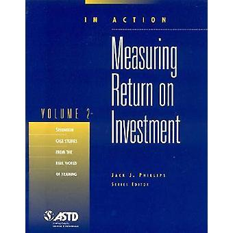 Measuring Return on Investment v. 2 by Jack J. Phillips - 97815628606