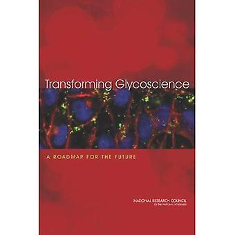 Transforming Glycoscience