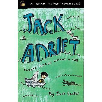 Jack treiben: Vierte Klasse ohne einen Anhaltspunkt (Jack Henry Adventures)