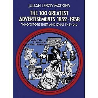 De 100 grootste advertenties 1852-1958: wie schreef hen en wat zij deden