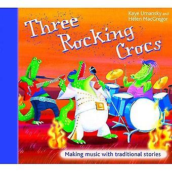 Trzy na biegunach Crocs: Tworzenie muzyki z tradycyjnych opowieści (A idealna C czarny musicale)