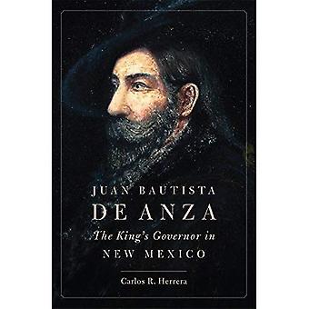 Juan Bautista de Anza: Konungens guvernör i New Mexico