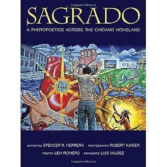 Sagrado: Ein Photopoetics über die Chicano Heimat (Querencias)