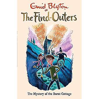 De Find-Outers: Het mysterie van de verbrande Cottage: boek 1