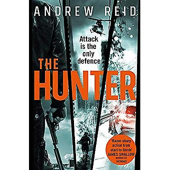The Hunter: the most explosive and gripping thriller of the year