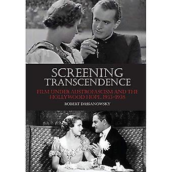Screening transcendens: Film under Austrofascism og Hollywood håper, 1933-1938