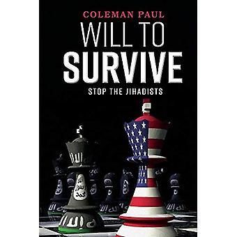 Voluntad de sobrevivir: detener los jihadistas