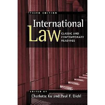 Internationaal recht - Classic en Contemporary Readings (3de herziene edi