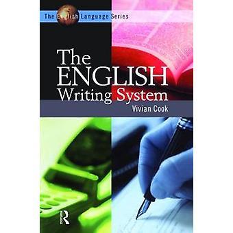 Das englische Schriftsystem von Cook & V. J.