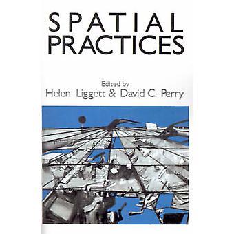Pratiques spatiales Exploration critique dans la théorie SocialSpatial par Liggett & Helen