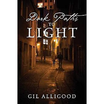 Dark Paths to Light by Alligood & Gil