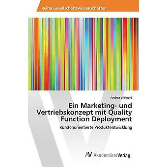 Ein Marketing und Vertriebskonzept mit laatu toiminnon käyttöönoton Weigold Andrea