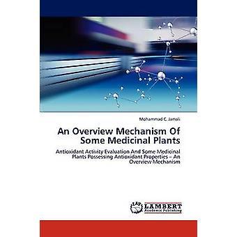 Un meccanismo di Panoramica di alcune piante medicinali di Jamali & Mohammad C.
