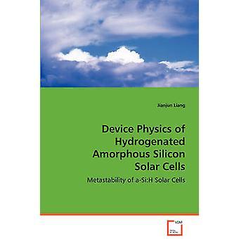 Fisica del dispositivo di celle solari di silicio amorfo idrogenato di Liang & Jianjun
