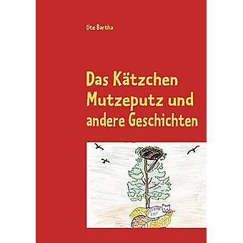 Das Ktzchen Mutzeputz av Bartha & Ute