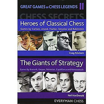 ألعاب رائعة من قبل أساطير الشطرنج - المجلد 2 من قبل نيل ماكدونالد - 9781781944
