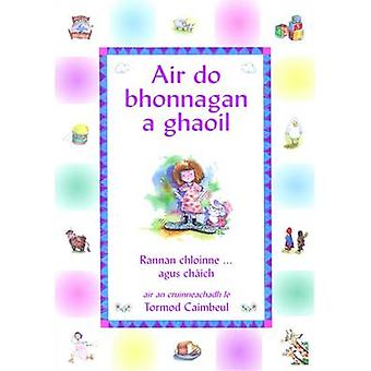 Air Do Bhonnagan a Ghaoil by Norman Campbell - 9780861522712 Book