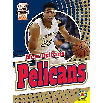 New Orleans Pelicans by Sam Moussavi - 9781489647078 Book