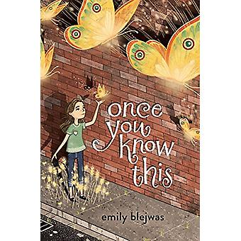 Once You Know This by Emily Blejwas - 9781524700973 Book